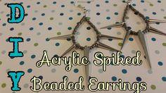 Acrylic Spiked Beaded Earrings