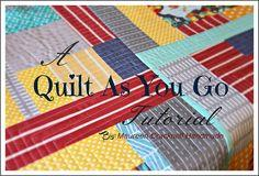 A Quilt As You Go Tutorial